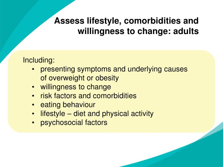 Assess lifestyle, comorbidities and willingness to change: adults