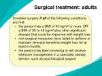 surgical treatment adults