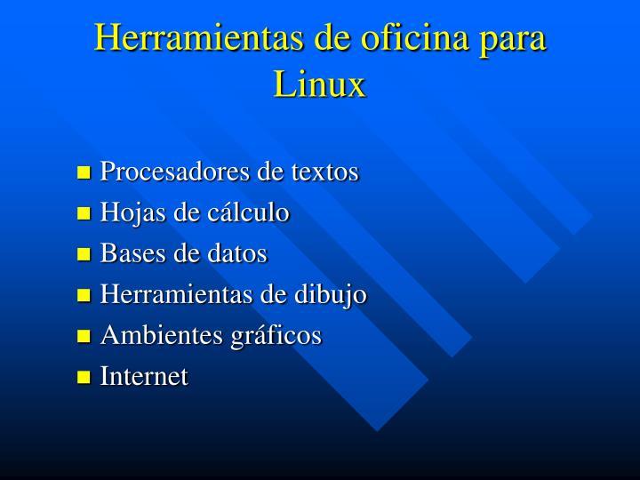Herramientas de oficina para Linux