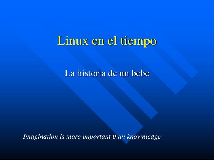 Linux en el tiempo
