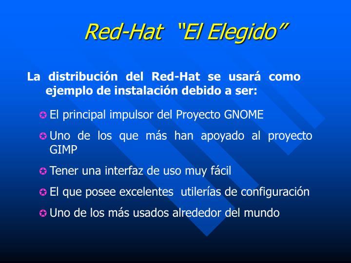 """Red-Hat  """"El Elegido"""""""