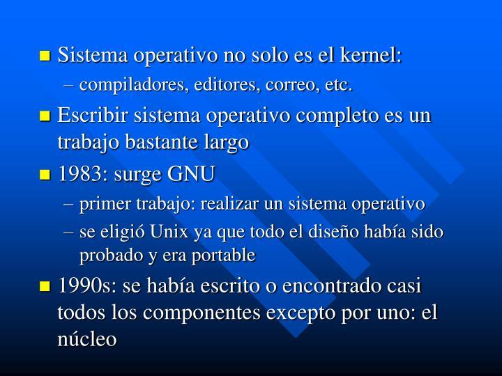 Sistema operativo no solo es el kernel: