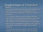 disadvantages of integration