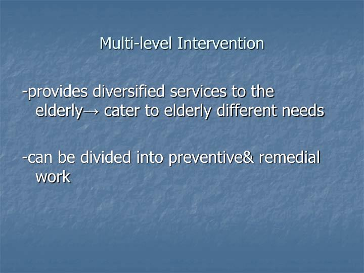 Multi-level Intervention