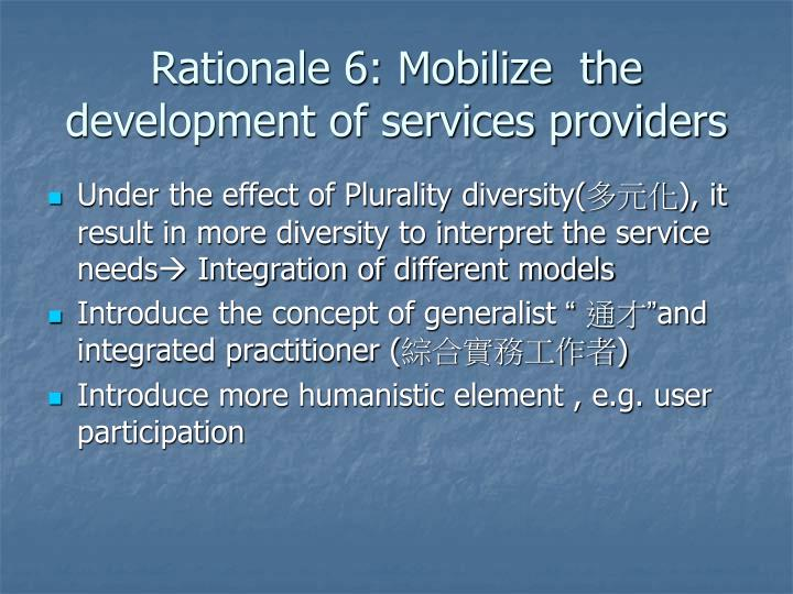 Rationale 6: Mobilize  the  development of services providers