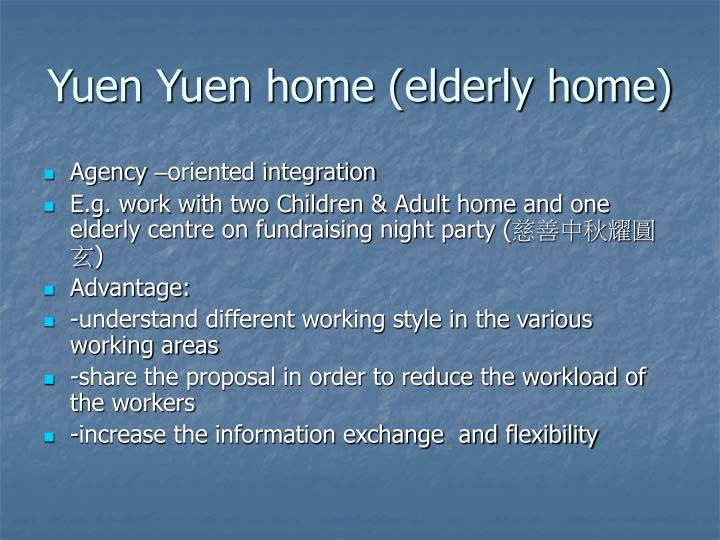 Yuen Yuen home (elderly home)