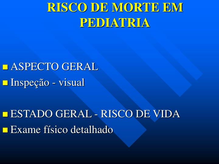 RISCO DE MORTE EM PEDIATRIA