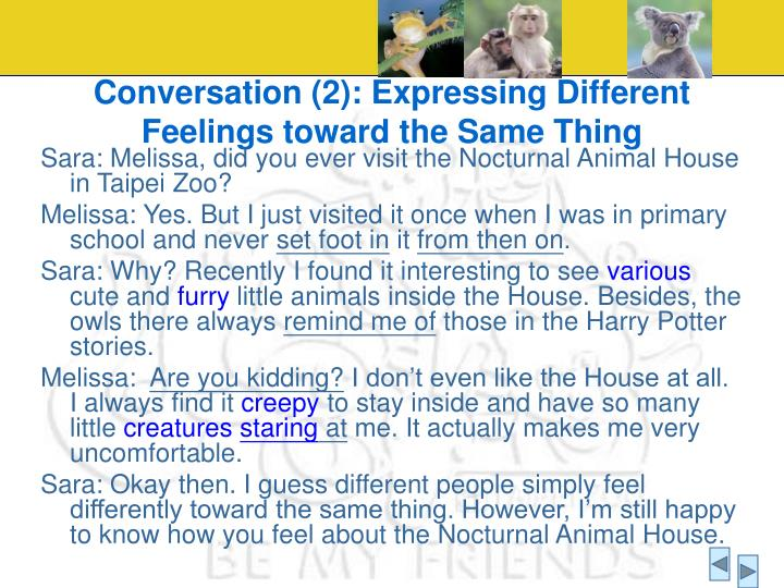 Conversation (2): Expressing Different Feelings toward the Same Thing