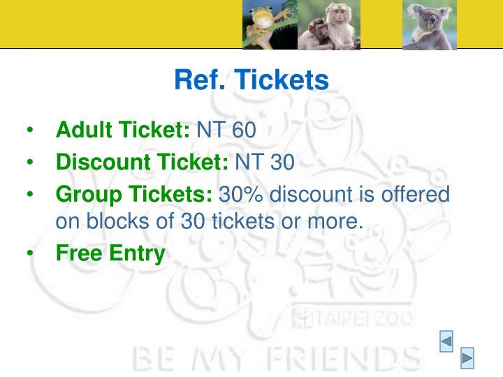 Ref. Tickets