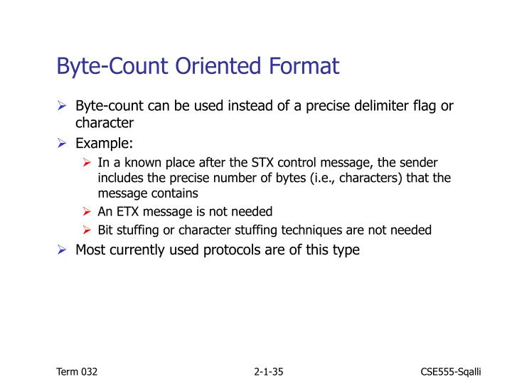 Byte-Count Oriented Format