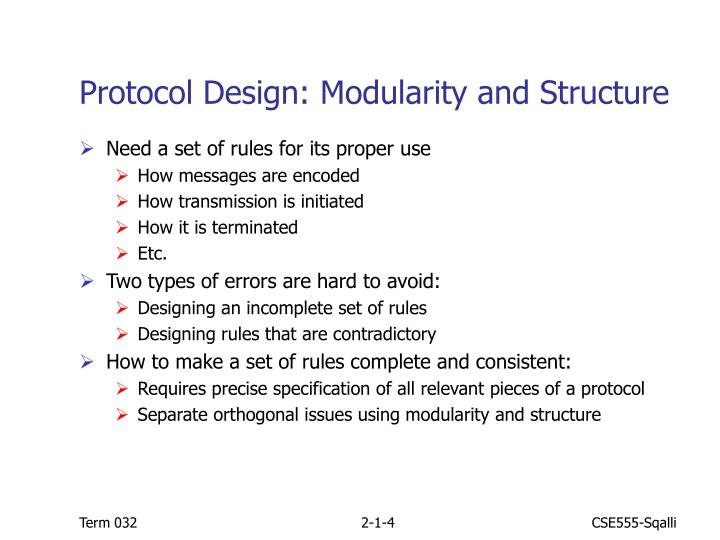 Protocol Design: Modularity and Structure