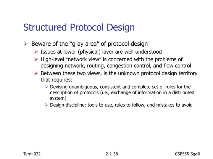 Structured Protocol Design