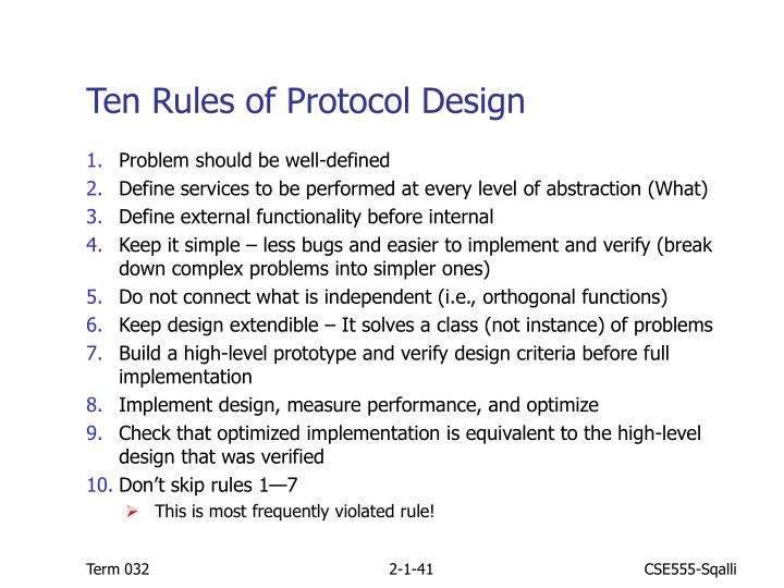 Ten Rules of Protocol Design