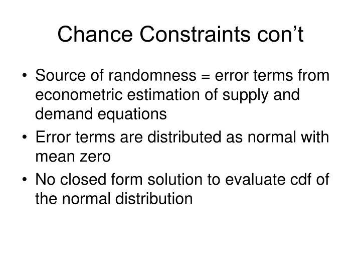 Chance Constraints con't