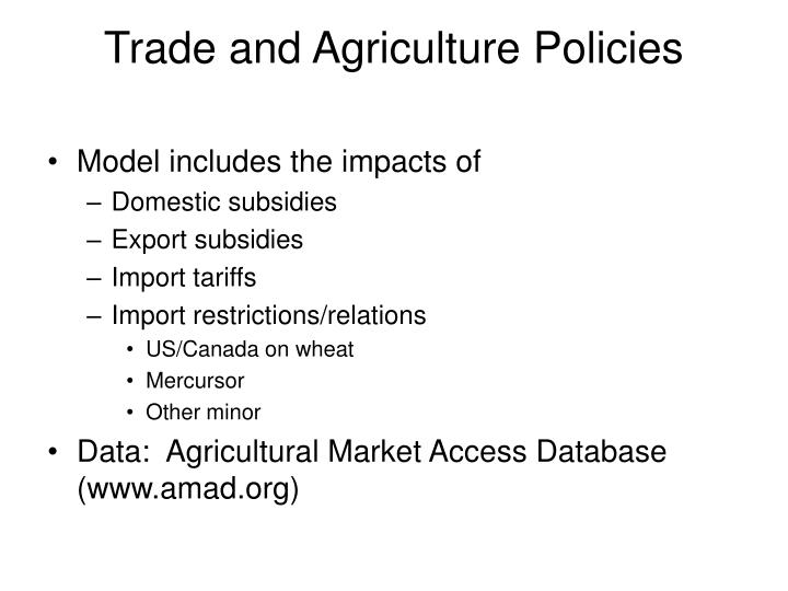 Trade and Agriculture Policies