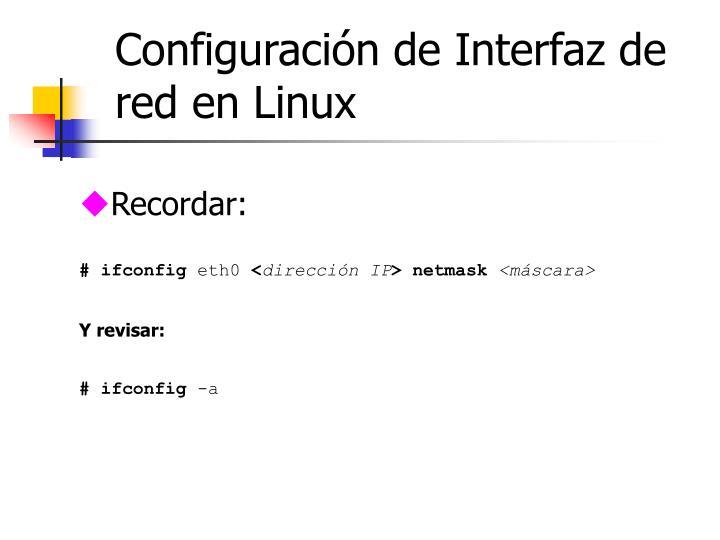 Configuración de Interfaz de red en Linux
