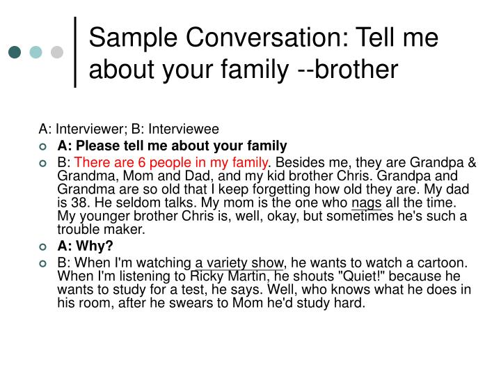 Sample Conversation: Tell me about your family --brother