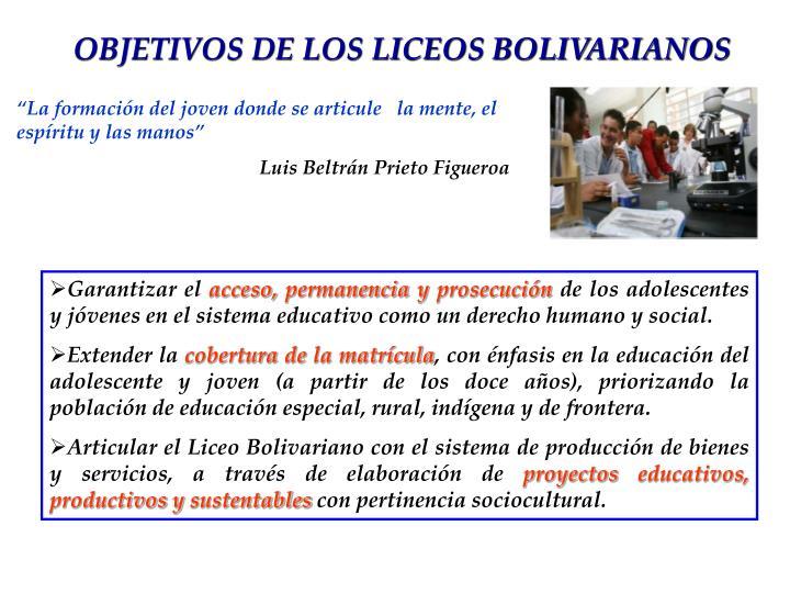 OBJETIVOS DE LOS LICEOS BOLIVARIANOS