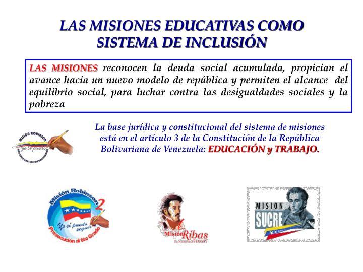 LAS MISIONES EDUCATIVAS COMO       SISTEMA DE INCLUSIÓN
