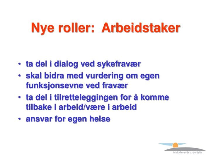 Nye roller:  Arbeidstaker