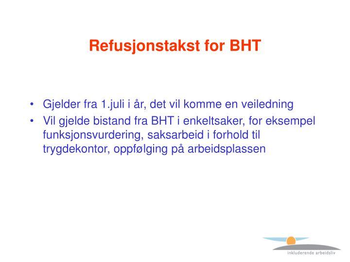 Refusjonstakst for BHT
