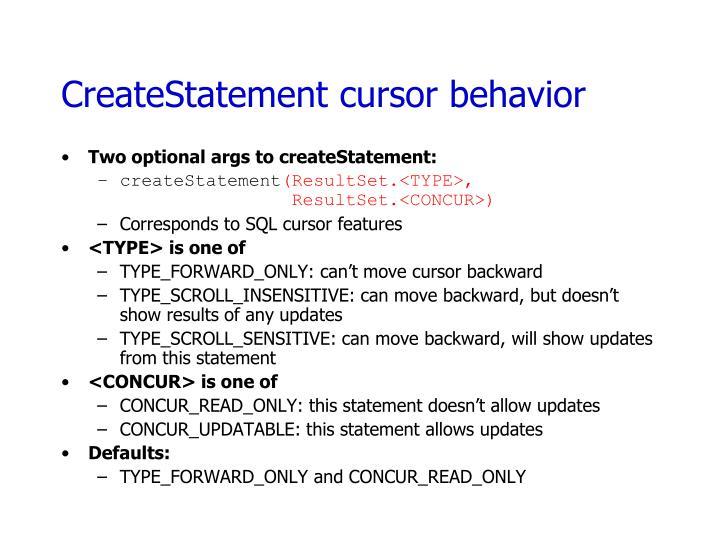 CreateStatement cursor behavior