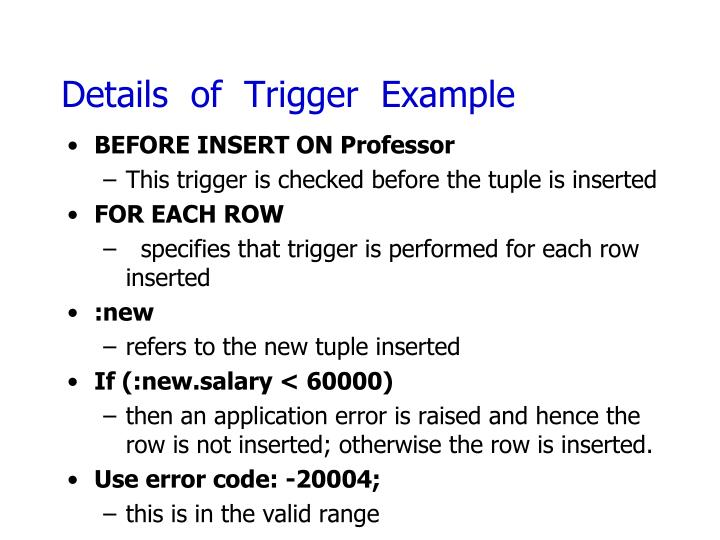 Details  of  Trigger  Example