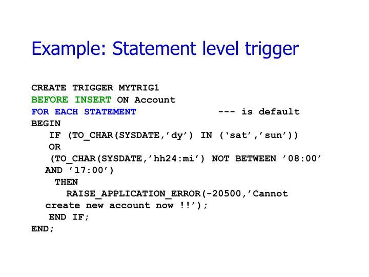 Example: Statement level trigger
