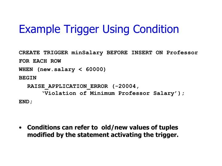 Example Trigger Using Condition