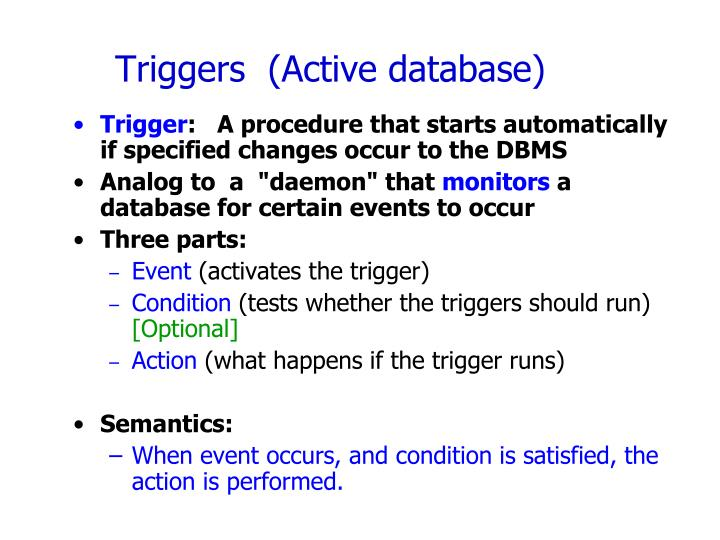 Triggers  (Active database)