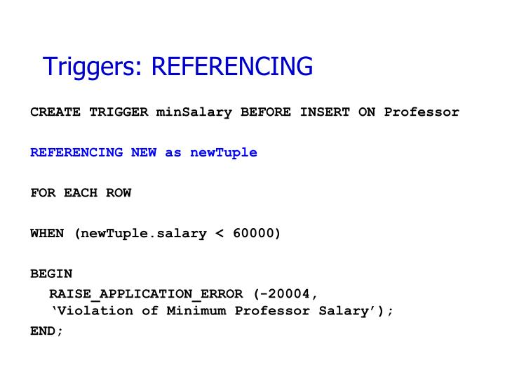 Triggers: REFERENCING