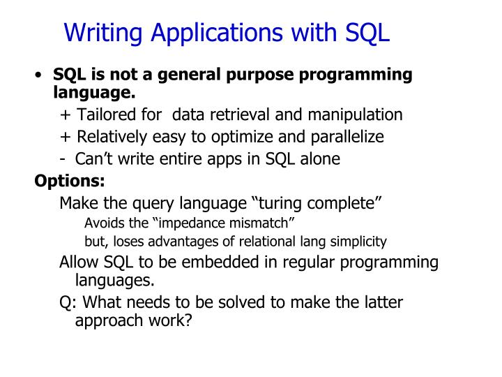 Writing Applications with SQL