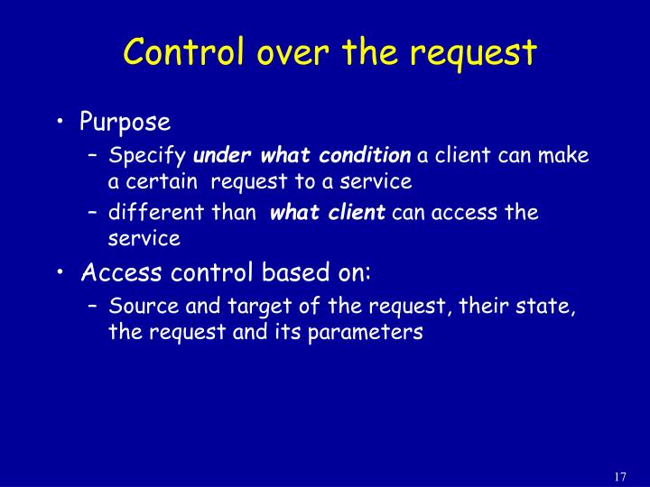 Control over the request
