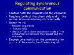 regulating synchronous communication