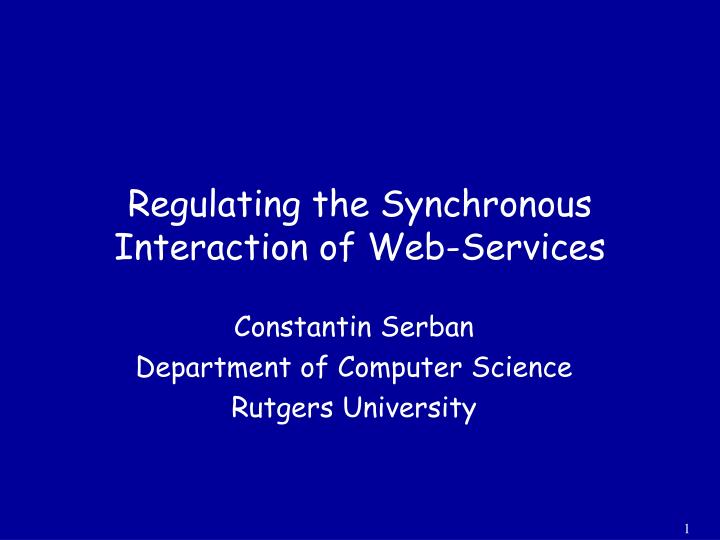 Regulating the synchronous interaction of web services