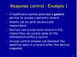 response control example 1