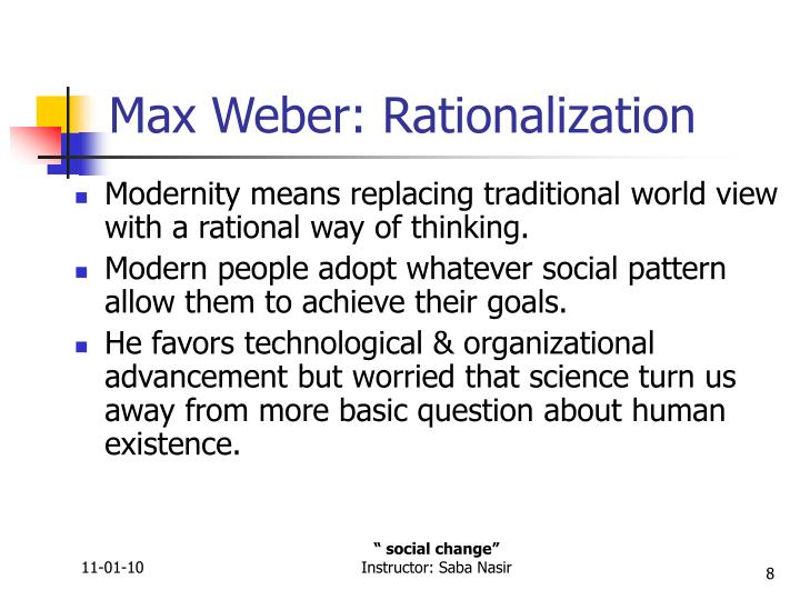 Max Weber: Rationalization