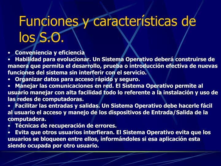 Funciones y características de los S.O.