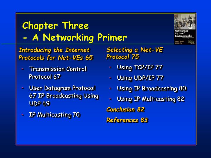 Introducing the Internet Protocols for Net-VEs 65