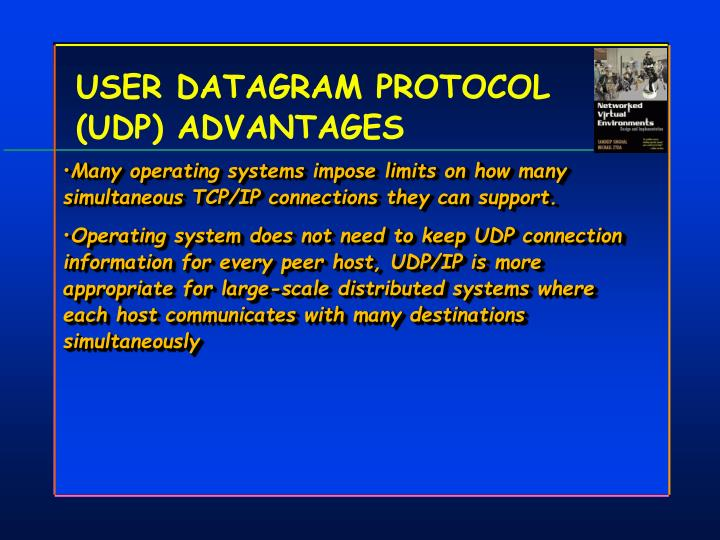 USER DATAGRAM PROTOCOL (UDP) ADVANTAGES