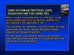 user datagram protocol udp disadvantage for some ves