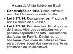 a saga da uni o est vel no brasil1