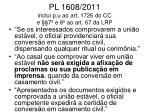 pl 1608 2011 inclui p u ao art 1726 do cc e 7 e 8 ao art 67 da lrp