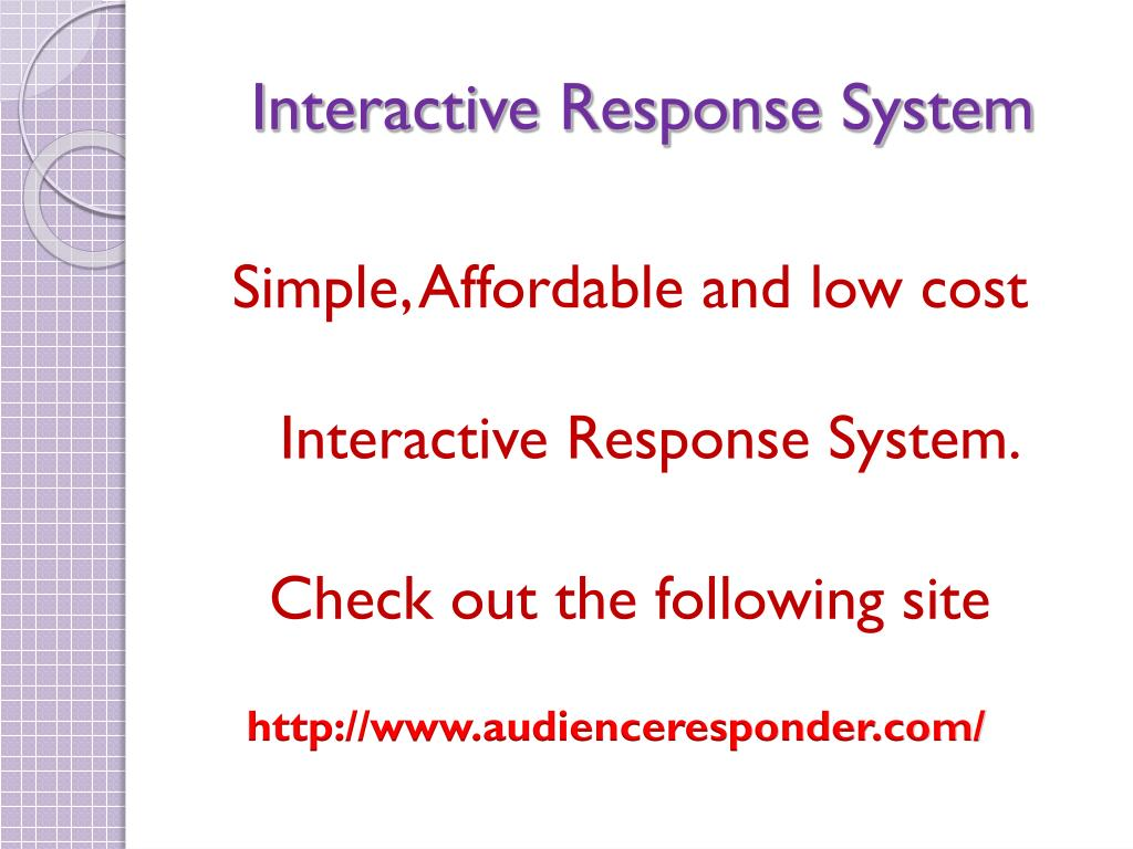 Interactive Response System