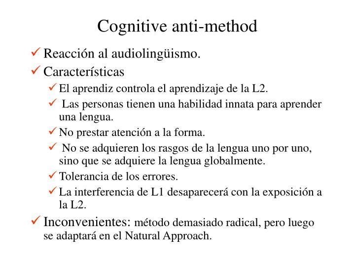 Cognitive anti-method