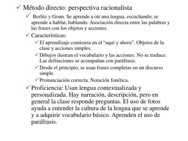 Método directo: perspectiva racionalista