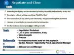 negotiate and close