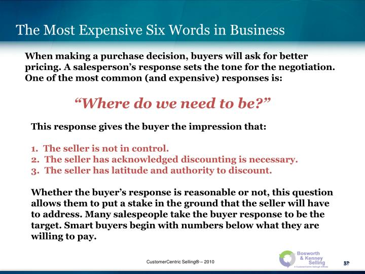 The Most Expensive Six Words in Business