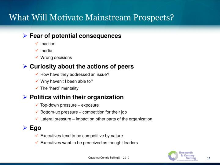 What Will Motivate Mainstream Prospects?