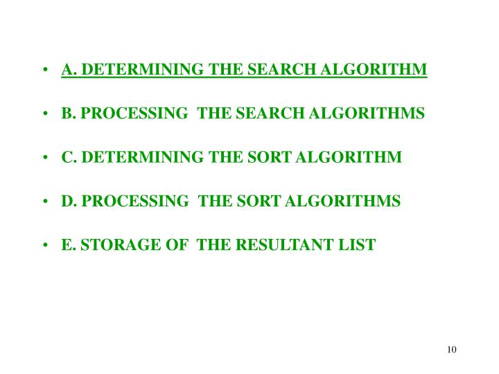 A. DETERMINING THE SEARCH ALGORITHM